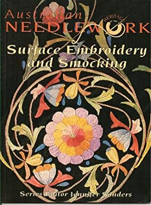 SURFACE EMBROIDERY AND SMOCKING ( Australian Heritage: Sander, Jennifer (series