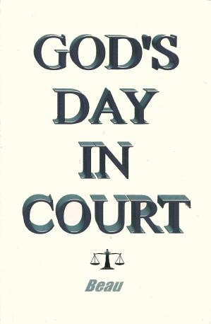 GOD'S DAY IN COURT