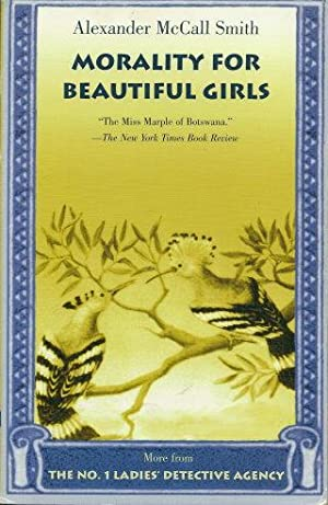 MORALITY FOR BEAUTIFUL GIRLS (No.1 Ladies Detective: Smith, Alexander McCall