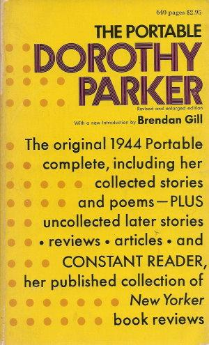 THE PORTABLE DOROTHY PARKER - Revised and: Parker, Dorothy