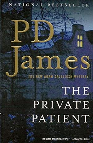 THE PRIVATE PATIENT : The New Adam: James, P.d.