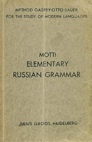 ELEMENTARY RUSSIAN GRAMMAR: Motti, Pietro