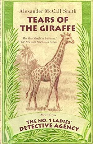 TEARS OF THE GIRAFFE (No.1 Ladies Detective: Smith, Alexander McCall