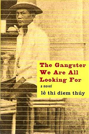 THE GANGSTER WE ARE ALL LOOKING FOR: Le Thi Diem