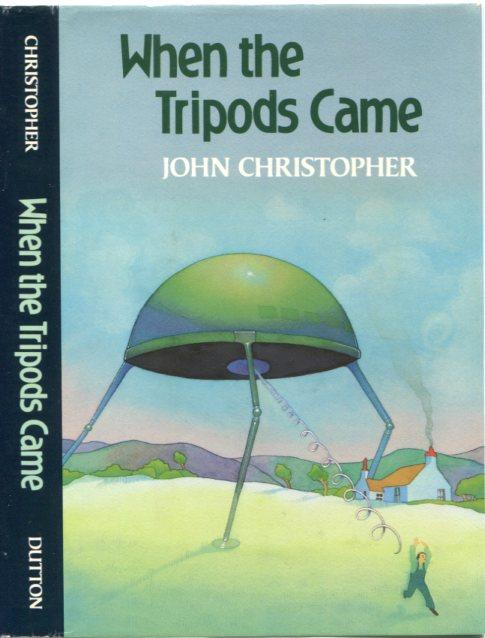 Tripods: When the Tripods Came: Book 4
