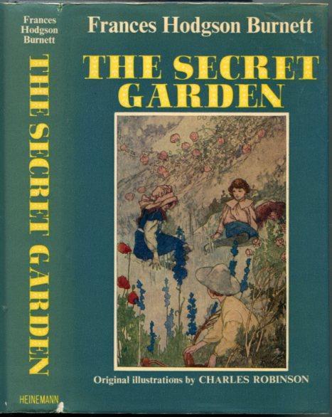 The Secret Garden By Burnett Frances Hodgson Illustrated By Charles Robinson Very Good Hard Cover 1976 Granny Goose Books