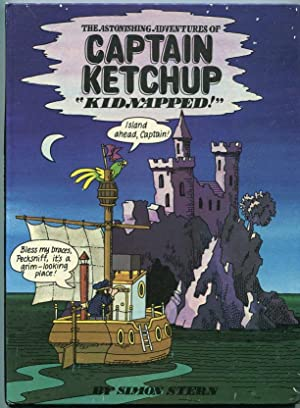 Kidnapped! (The Astonishing Adventures of Captain Ketchup, No. 4)