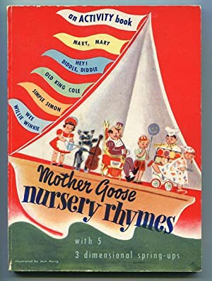 Mother Goose Nursery Rhymes. With 5 3-Dimensional Spring-Ups: Book 1