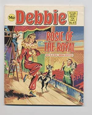 Rosie of the Royal: Debbie Picture Story Library No. 41