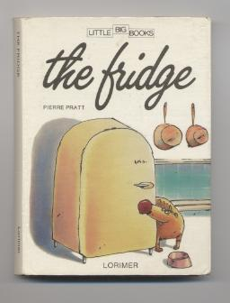 The Fridge (Lorimer Little Big Books)