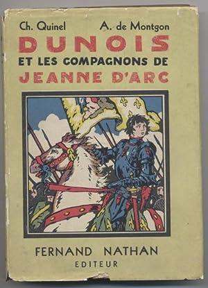 Dunois et Les Compagnons De Jeanne D'Arc: Quinel, Ch. &