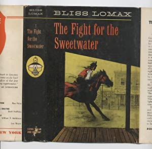 The Fight for the Sweetwater