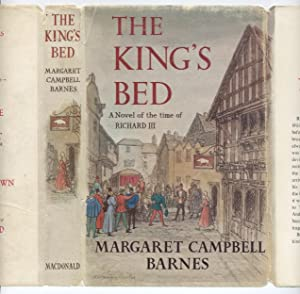 The King's Bed: a Novel of the Time of Richard III