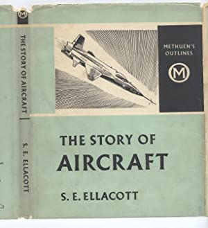 The Story of Aircraft (Methuen's Outlines)