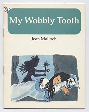 My Wobbly Tooth (Chime In Series): Malloch, Jean