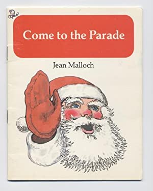 Come to the Parade (Chime In Series): Malloch, Jean