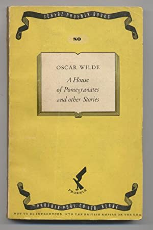 A House of Pomegranates & Other Stories: Wilde, Oscar