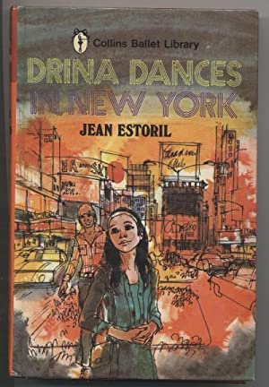 Drina Dances in New York (Collins Ballet Library) (Drina Series # 6)