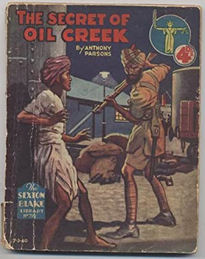 The Secret of Oil Creek (Sexton Blake Library # 710 (New Series))