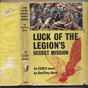 Luck of the Legion's Secret Mission (An Eagle Novel)