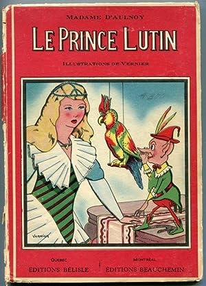 Le Prince Lutin (Contes De fees): Madame d'Aulnoy ;