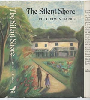 The Silent Shore (Sisters of the Quantock Hills Quartet; 1) (American Title: Sarah's Story)