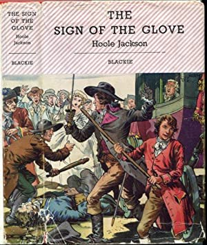 The Sign of the Glove (Blackie's Sceptre Library)