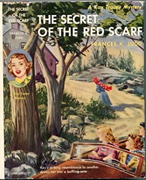 The Secret of the Red Scarf (Kay: Judd, Frances K