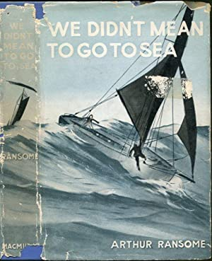We Didn't Mean To Go To Sea (Swallows and Amazons Series)