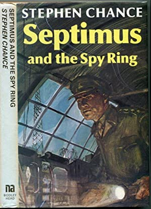 Septimus and the Spy Ring (Septimus Treloar Adventure, No. 4)