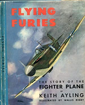 Flying Furies: [The Story of the Fighter Plane]