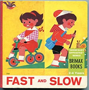 Fast and Slow (Show Baby Opposites Series)