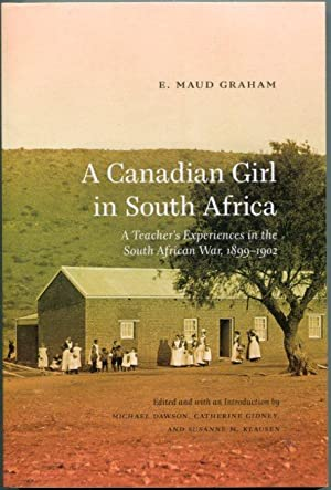A Canadian Girl in South Africa: A: Graham, E. Maud