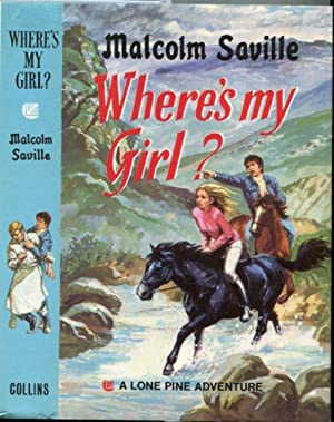 Where's My Girl? (A Lone Pine Adventure)