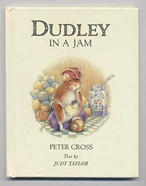 Dudley in a Jam: Taylor, Judy; Illustrations