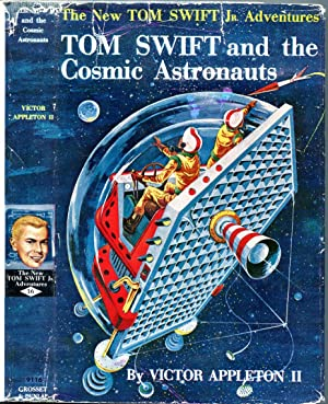 Tom Swift and The Cosmic Astronauts (New Tom Swift Jr. Adventures; 16)