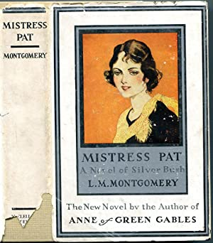Mistress Pat: a Novel of Silver Bush