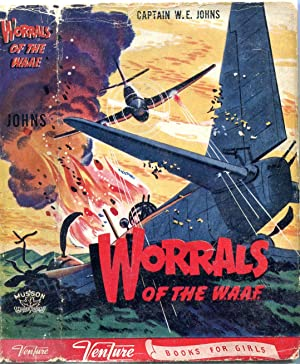 Worrals of the W.A.A.F. (Venture Books for Girls)