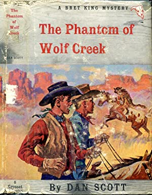 The Phantom of Wolf Creek (Bret King Mystery #8)