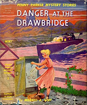 Danger at the Drawbridge (Penny Parker Mystery Stories # 3)