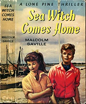 Sea Witch Comes Home: a Lone Pine Thriller
