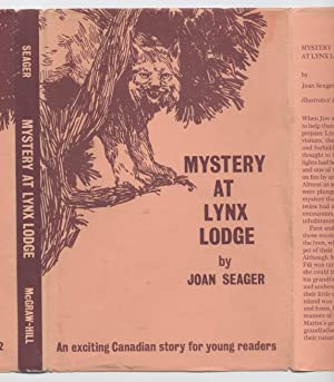 Mystery at Lynx Lodge: Seager, Joan; Illustrated
