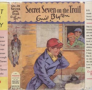 Secret Seven on the Trail (Secret Seven # 4)