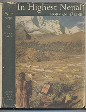 In Highest Nepal: Our Life Among the: Hardie, Norman