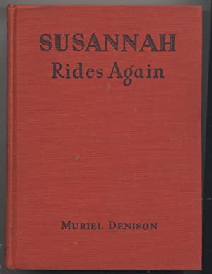 Susannah Rides Again (Susannah of the Mounties # 4)