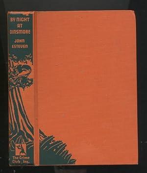 By Night at Dinsmore (The Crime Club,: Esteven, John [Pseudonym