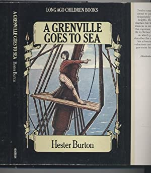 A Grenville Goes to Sea (Long Ago Children Books)