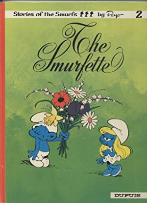 The Smurfette (Stories of the Smurfs; 2)