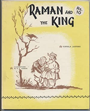 Raman and the King: Laxman, Kamala; Illustrations