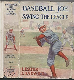 Baseball Joe Saving the League, or Breaking Up the Great Conspiracy